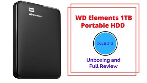 Wd Elements Disk Portable 1tb wd elements 1tb portable hdd unboxing and review part 2