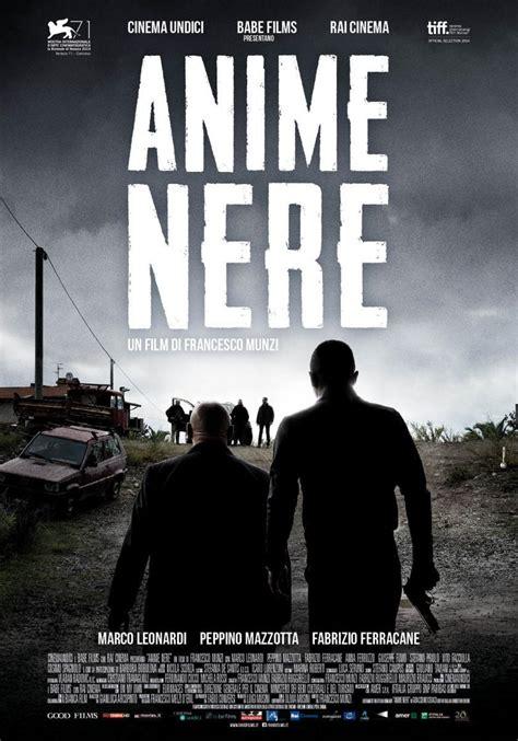 Film Anime Nere Download | calabria mafia del sur 2014 filmaffinity
