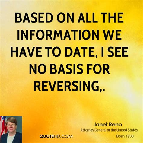 no date quotes janet reno quotes quotehd