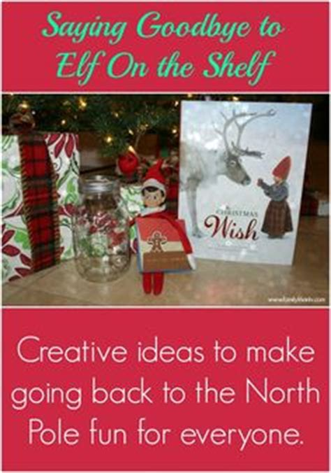 When Does On Shelf Leave by On The Shelf Leaving Creative Ideas To Say Goodbye Our Elfontheshelf