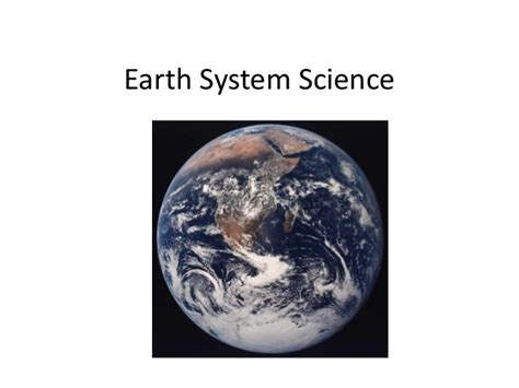 Section 1 1 What Is Earth Science by Earth System Science Notes