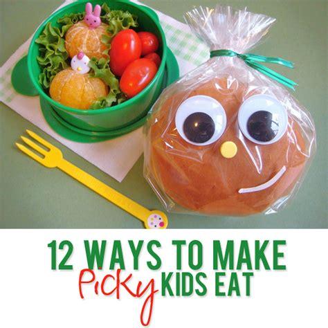 ways to make kids eat getting picky kids to eat