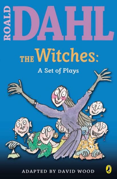 Roald Dahl The Witches Import the witches a set of plays by roald dahl paperback barnes noble 174