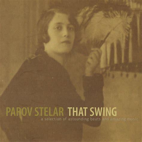 booty swing parov stelar album that swing parov stelar listen and discover music at