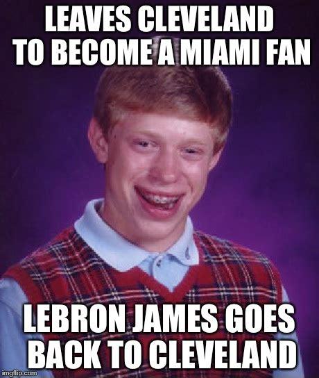 Cleveland Meme - bad luck brian meme imgflip