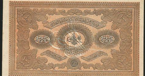ottoman currency ottoman empire 100 kuruş banknote 1877 world banknotes