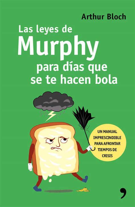 libro las leyes de la la ley de murphy bloch arthur sinopsis del libro rese 241 as criticas opiniones quelibroleo