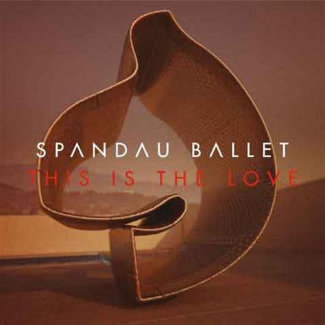 true spandau ballet testo spandau ballet this is the audio nuovo singolo