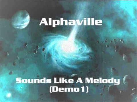 alphaville sounds like a melody alphaville sounds like a melody demo 1 youtube