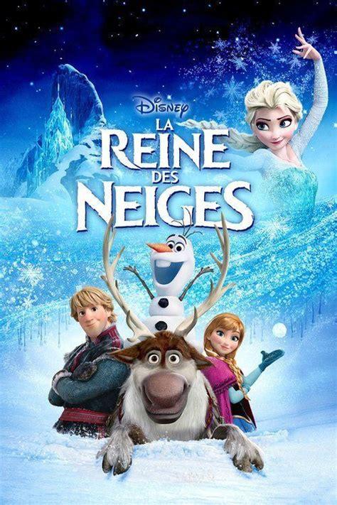 film disney la reine des neiges streaming la reine des neiges 2013