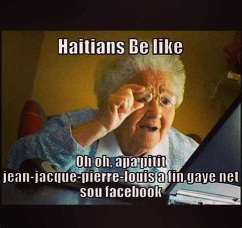 haitians getting hip to facebook is a disastrous thing lol