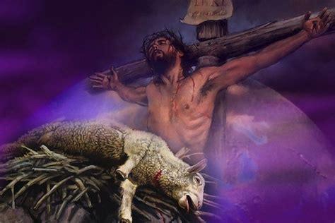 imagenes de jesus con un cordero frases de vida la cuaresma dia 26 la pascua el