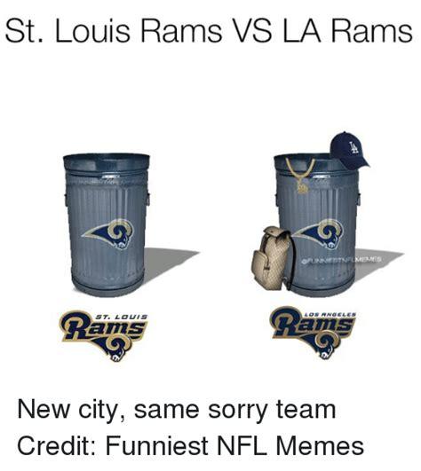 St Louis Rams Memes - 25 best memes about la rams la rams memes