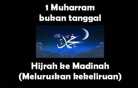 film hijrah nabi ke madinah 1 muharram bukan tanggal rasulullah saw hijrah ke madinah