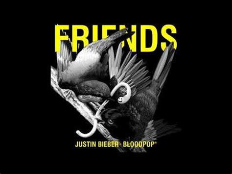 download mp3 justin bieber friends justin bieber friends ft bloodpop mp3 free download