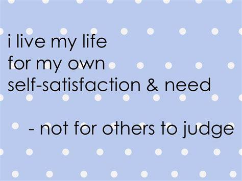 satisfaction quotes quotesgram