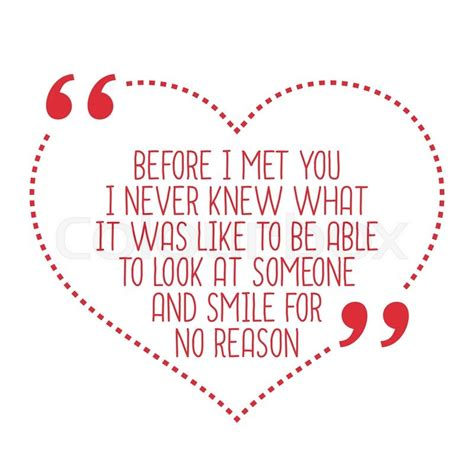 Loved You Before I Met You quote before i met you i never knew what it