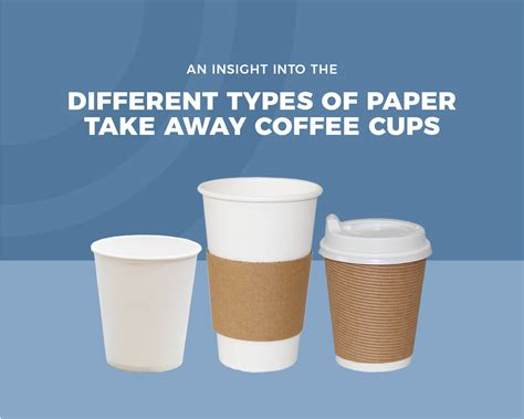 coffee cups types types of paper take away coffee cups dynamicretail com au