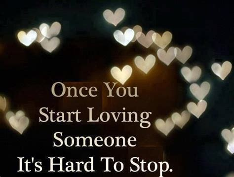 Starts To Detox Once You Stop by Once You Start Loving Someone It S To Stop Quotes