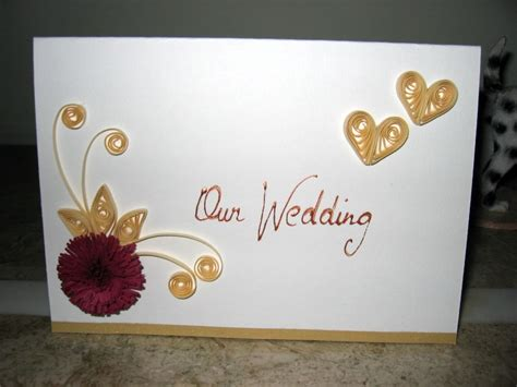 Handmade Invitation Cards Designs - quilling handmade wedding invitation and greeting card
