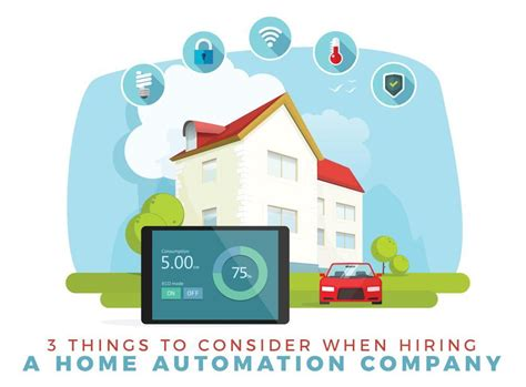 3 things to consider when hiring a home automation company