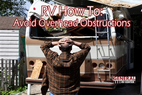 how not to rv an rver s guide to rving in the absurd the how not to guides volume 1 books rv how to 3 rv tips to avoid overhead obstructions