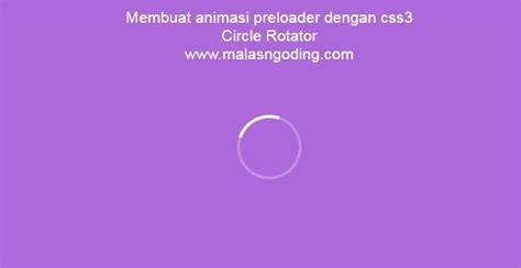 membuat video dengan animasi cara membuat animasi preloader dengan css3 malas ngoding