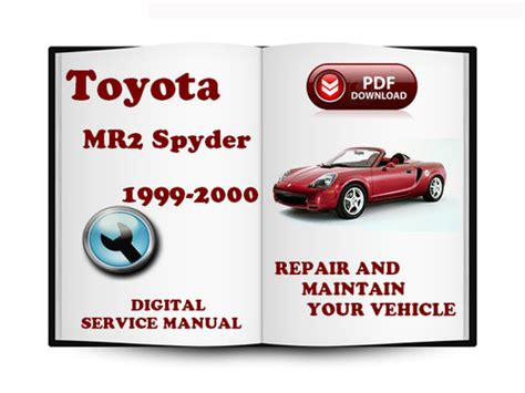 car owners manuals free downloads 2000 toyota mr2 navigation system pay for toyota mr2 spyder 1999 2007 service repair manual