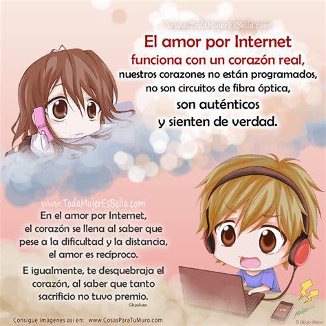frases amor por internet pictures amor por internet novedad social el amor por internet es real