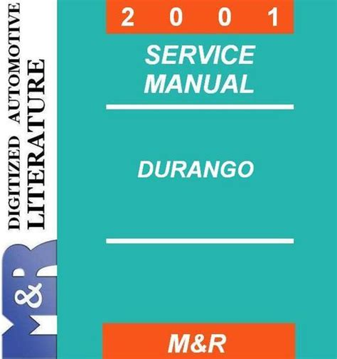 2001 dodge durango original service manual download manuals