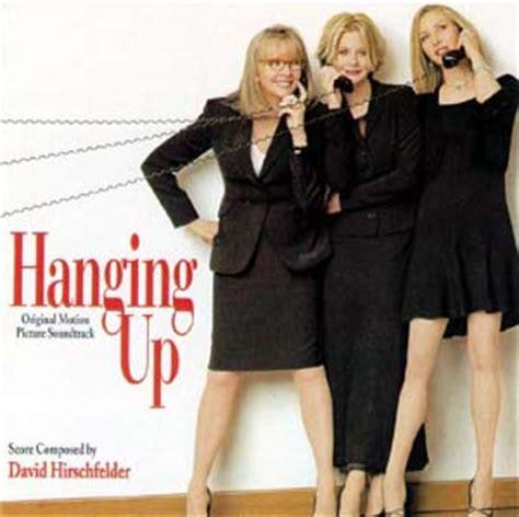 film hanging up hanging up soundtrack details soundtrackcollector com