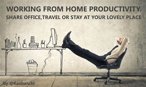 working from home productivity kanbanchi