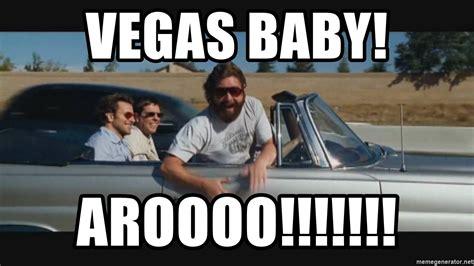 Vegas Baby Meme - vegas baby aroooo alan fro hangover meme generator