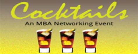 Questions For Mba Networking by You Are Invited To Quot Cocktails Quot An Mba Networking Event At