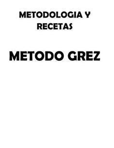 Resumen Método Grez | Recetas metodo grez, Libros de