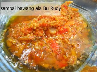 Makanan Snack Serba Pedas Sambal Bawang Bu Rudy Khas Surabaya resep cara membuat sambal bawang pedas resep juna