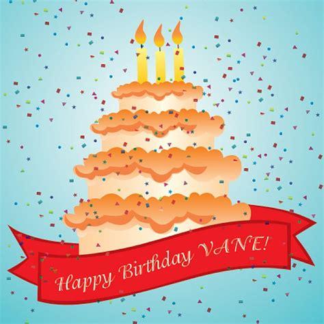 imagenes de feliz cumpleaños vane feliz cumplea 241 os vane descargar vectores gratis