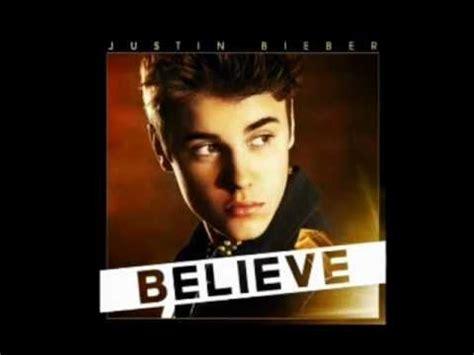 justin bieber believe song list wiki justin bieber believe full album all songs justin bieber