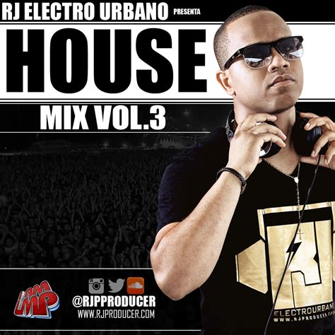 house mixes descargar descargar rj house mix vol 3 2015 gratis
