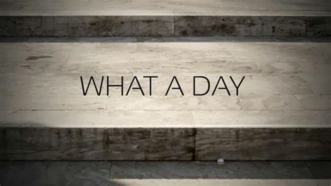 what day what a day
