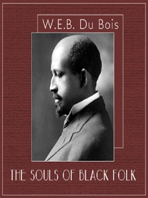 the souls of black folk books education has an element of danger thoughts from dr w