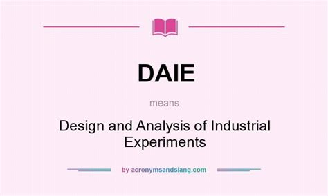 design analysis meaning daie design and analysis of industrial experiments in