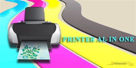 daftar printer all in one terbaik terbaru tahun 2018