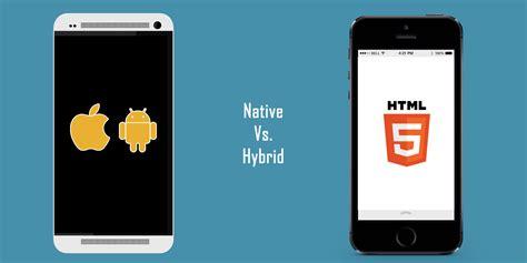 mobile hybrid debate time on mobile app vs hybrid app