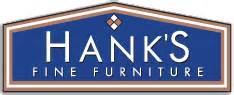 hanks furniture locations hank s furniture offering everyday