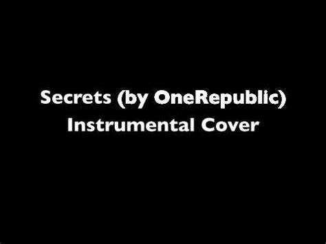 secret instrumental secrets instrumental cover by one republic