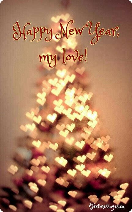 a new years message to my husband 50 new year wishes for him boyfriend or husband with images