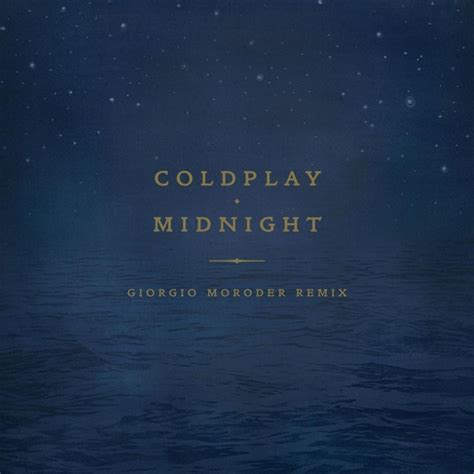 coldplay midnight lyrics coldplay midnight lyrics musixmatch