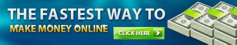Make Money Online Banner - the fastest way to make money online