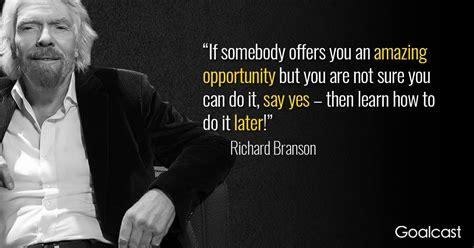 richard branson quotes richard branson quote opportunity goalcast